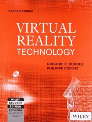 Virtual Reality Technology 2Nd Ed.