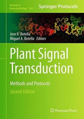 Plant Signal Transduction Methods And Protocols 2nd Edition (Hardbound) 2016