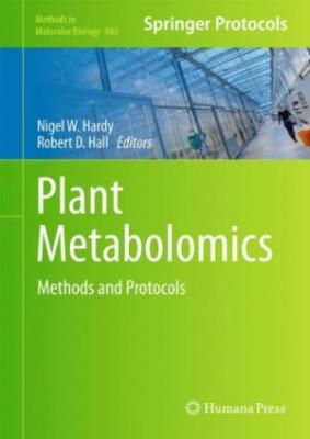 Plant Metabolomics: Methods And Protocols (Hardbound) 2012