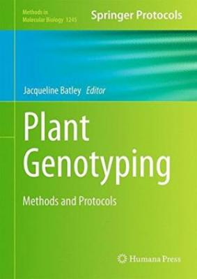 Plant Genotyping Methods And Protocols (Hardbound) 2014