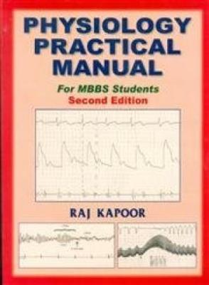 Physiology Practical Manual For Mbbs Students, 2E (Pb 2014)