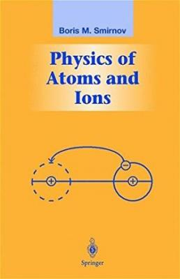 Physics Of Atoms And Ions