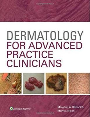 Dermatology For Advanced Practice Clinicians (Hb 2015)