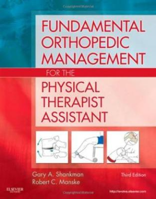 Fundamental Orthopedic Management For The Physical Therapist Assistant  3Ed (Ph 2011)