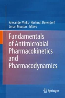 Fundamentals Of Antimicrobial Pharmacokinetics And Pharmacodynamics (Hb  2014)