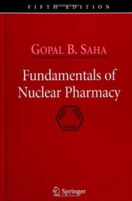 Fundamentals Of Nuclear Pharmacy, 5E