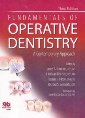 Fundamentals Of Operative Dentistry 3Ed A Contemporary Approach (Hb 2006)