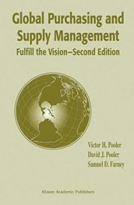 Global Purchasing And Supply Management: Fulfill The Vision, 2/E