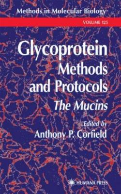 Glycoprotein Methods And Protocols: The Mucins (Hb)