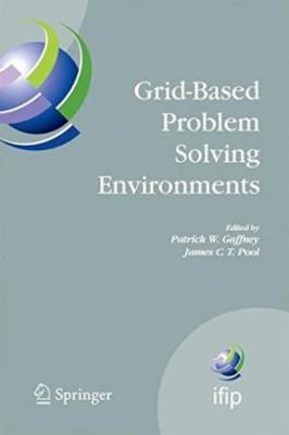 Grid-Based Problem Solving Environments (Hb)