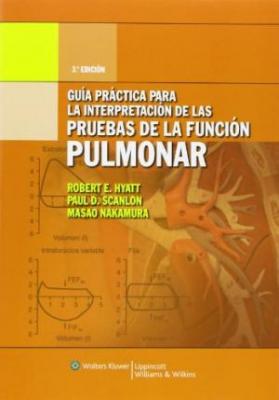 Guia Practica Para La Interpretacion De Las Pruebas De La Funcion Pulmonar , 3Ed (Spanish Edition) (Pb)