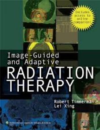 Image-Guided & Adaptive Radiation Therapy (Hardbound)