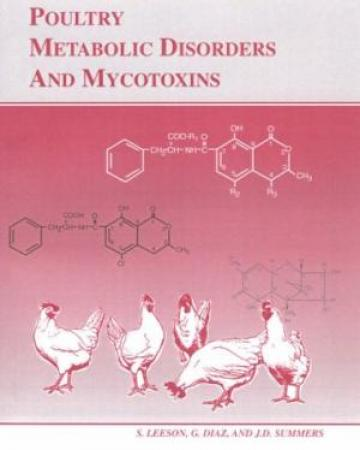 Poultry Metabolic Disorders And Mycotoxins Indian Reprint