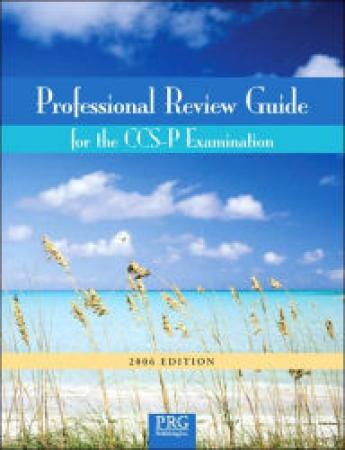 Professional Review Gde For Ccs-P Examination, 2006 Edition