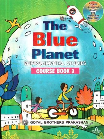 The Blue Planet Environmental Studies Course Book-3