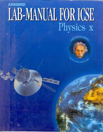 Arkbird Lab - Manual For ICSE Physics - 10