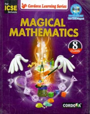 ICSE Magical Mathematics Class - 8